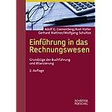 """Einf�hrung in das Rechnungswesen: Grundz�ge der Buchf�hrung und Bilanzierungvon """"Adolf G Coenenberg"""""""