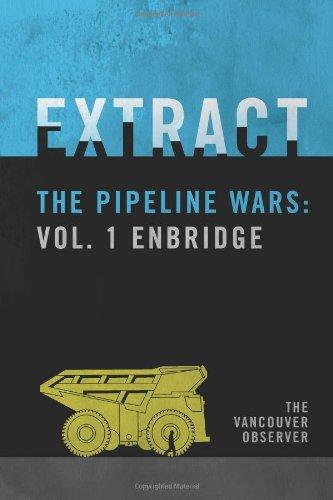 extract-the-pipeline-wars-vol-1-enbridge-volume-1