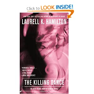 The Killing Dance (Anita Blake, Vampire Hunter, Book 6) by Laurell K. Hamilton