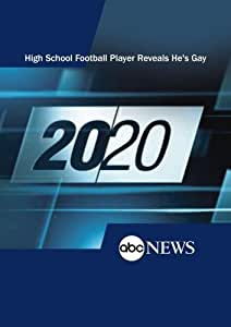 20/20: High School Football Player Reveals He's Gay: 6/22/00