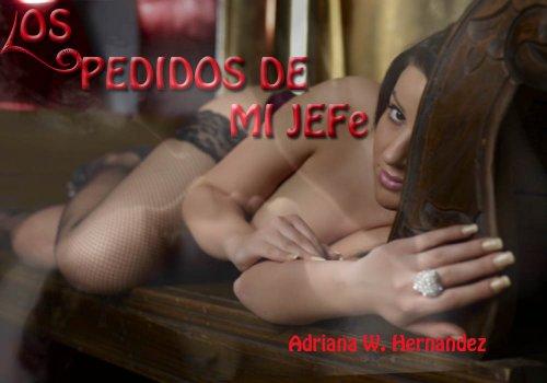 LOS PEDIDOS DE MI JEFE