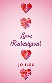 (FREE on 10/15) Love Redesigned by Jo Iles - http://eBooksHabit.com