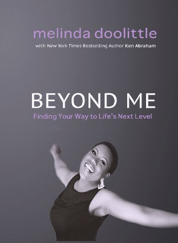 Melinda Doolittle - Beyond Me: Finding Your Way to Life's Next Level
