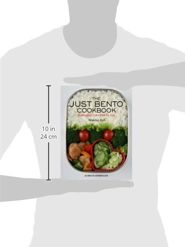 The Just Bento Cookbook: Everyday Lunches to Go: Everyday Lunches to Go