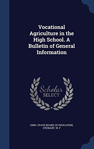 Vocational Agriculture in the High School. A Bulletin of General Information