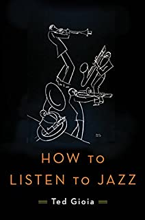 Book Cover: How to Listen to Jazz