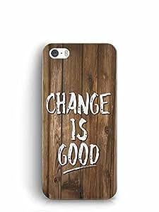 YuBingo Change is Good Designer Mobile Case Back Cover for Apple iPhone 5
