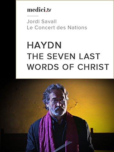 Haydn, The seven last words of Christ