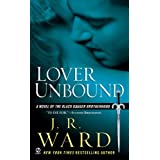 Lover Unbound (Black Dagger Brotherhood, Book 5) ~ J. R. Ward