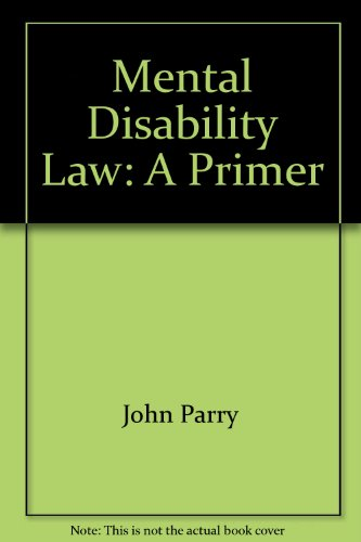 Mental disability law: A primer