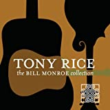 echange, troc Tony Rice - Bill Monroe Collection