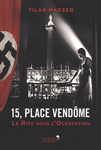 15-place-vendome-le-ritz-sous-loccupation