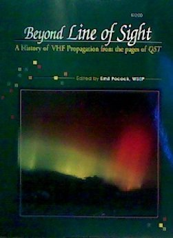 Beyond Line of Sight: A History of VHF Propagation from the Pages of QST, Not Available (NA)