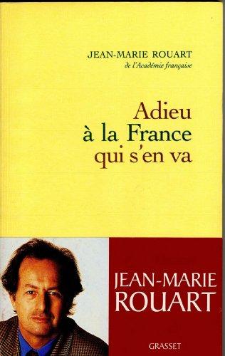 Adieu à la France qui s'en va (essai français)