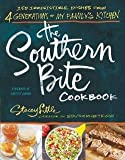 img - for The Southern Bite Cookbook : More Than 150 Irresistible Dishes from 4 Generations of My Family's Kitchen (Paperback)--by Stacey Little [2014 Edition] book / textbook / text book