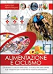 Alimentazione e ciclismo. Gli aliment...