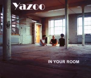 Yaz - In Your Room - Zortam Music