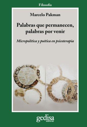Palabras que permanecen, palabras por venir (Spanish Edition)