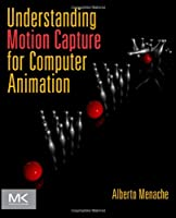 Understanding Motion Capture for Computer Animation, 2nd Edition ebook download