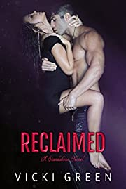 Reclaimed (A Standalone Novel)