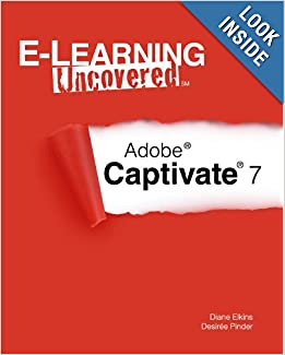 E-Learning Uncovered: Adobe Captivate 7 download