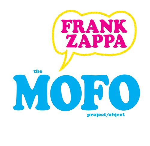 Frank Zappa - The MOFO Project/Object - Zortam Music