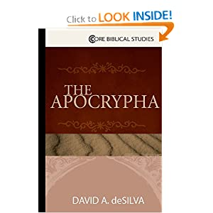 The Apocrypha (Core Biblical Studies)
