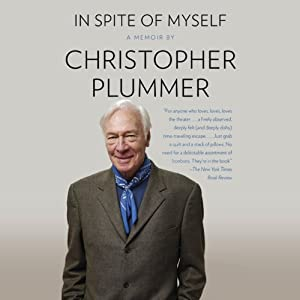 In Spite of Myself | [Christopher Plummer]