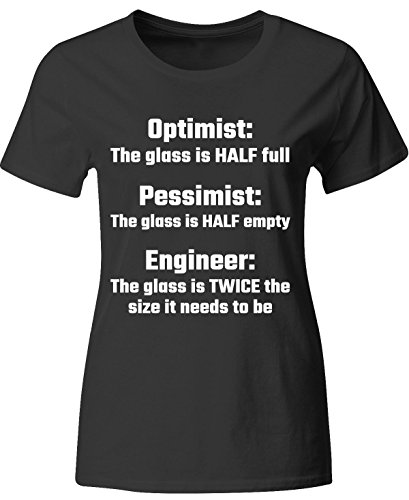 Optimist Pessimist Engineer Engineering Math Physics Science - Ladies T-shirt (Engineer Girlfriend Shirt compare prices)