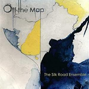 Silk Road Ensemble, Osvaldo Golijov, Gabriela Lena Frank, Angel Lam