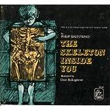 The Skeleton Inside You (0690012632) by Balestrino, Philip