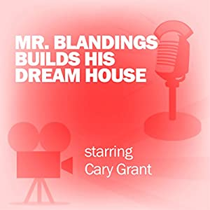 Mr. Blandings Builds His Dream House Radio/TV Program
