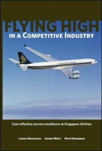 flying-high-in-a-competitive-industry-cost-effective-service-excellence-at-singapore-airlines-by-joc