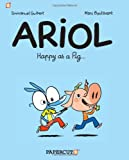 img - for Ariol #3: Happy as a Pig... book / textbook / text book