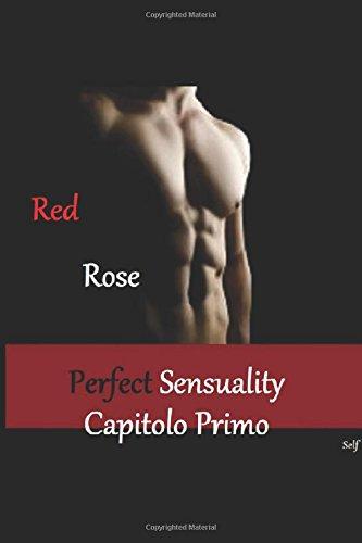 Perfect Sensuality capitolo primo: L'eroe americano