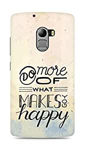 AMEZ do more of what makes you happy Back Cover For Lenovo K4 Note