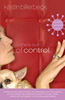 She's Out of Control (Ashley Stockingdale Series #2)