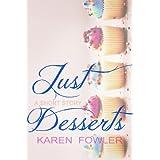 Just Dessertsby Karen Fowler