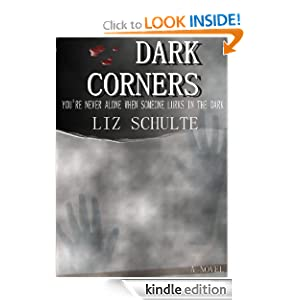 Dark Corners (The Ella Reynolds Series) Liz Schulte
