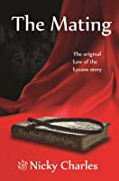 The Mating: The Original Law of the Lycans Story