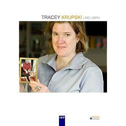 Tracey Krupski  MD