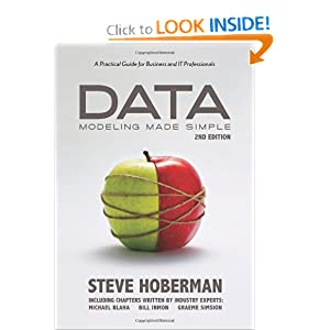 Data Modeling Made Simple: A Practical Guide for Business and IT Professionals, 2nd Edition [Paperback]