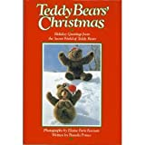 Teddy Bears Christmas - Holiday Greetings From The Secret World Of Teddy Bears