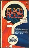 echange, troc John Gerald Taylor - Black holes : the end of the universe?
