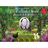 The Enchanted Wood Read By Kate Winslet [Audio Cassette Book Version] Enid Blyton