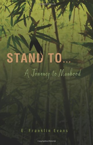 Image of Stand To ...: A Journey to Manhood