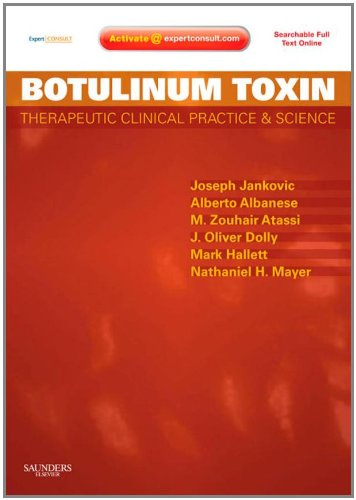 Botulinum Toxin: Therapeutic Clinical Practice And Science, Expert Consult - Online And Print, 1E