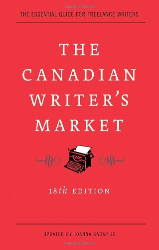 The Canadian Writer's Market, 18th Edition
