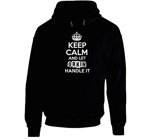 keep-calm-and-let-orkin-handle-it-funny-parody-name-hooded-pullover-2xl-black