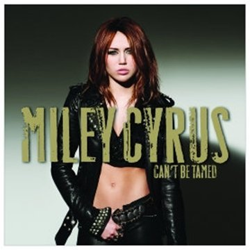 Original album cover of Can't Be Tamed by Miley Cyrus